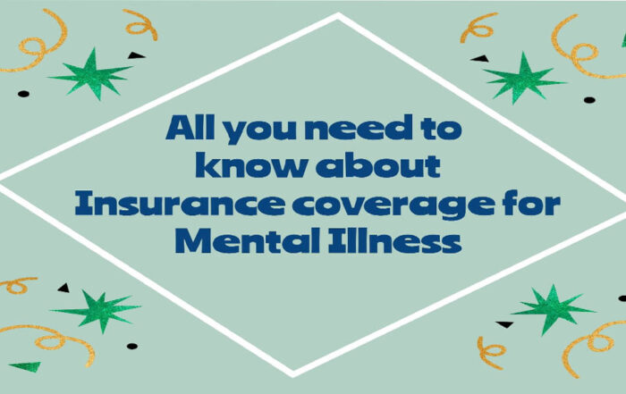 Health insurance policy for mental illness